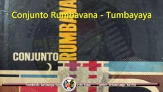 Raúl Planas y el Conjunto Rumbavana - Tumbayaya / SANDUNGA!