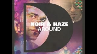 Noir and Haze - Around (Extended Version)