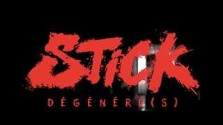 STICK - Dégénéré(s) - [prod. Al'Tarba]