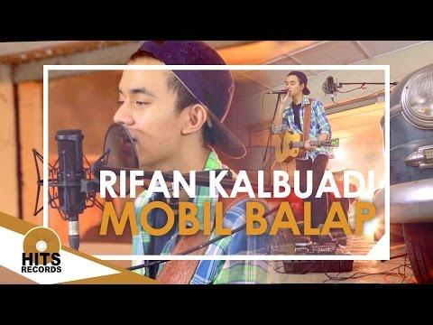 NAIF - Mobil Balap Loop Cover By Rifan Kalbuadi