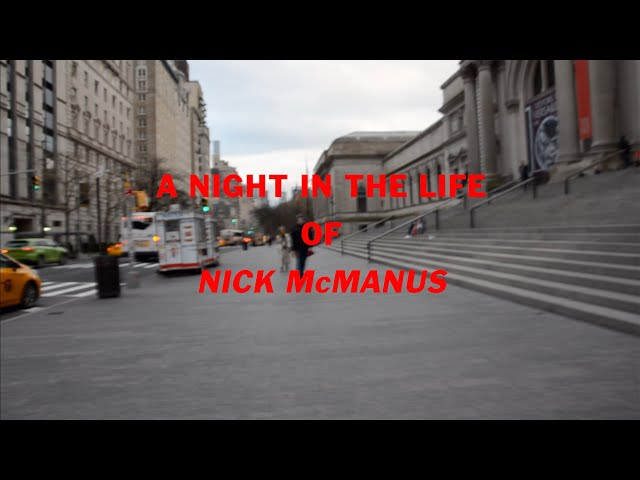 EPISODE #6 - A Night in the Life of Nick McManus - ANNA TV