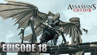 Assassin's Creed II - Let's Play (FR) | Episode 18 : La Machine Volante !