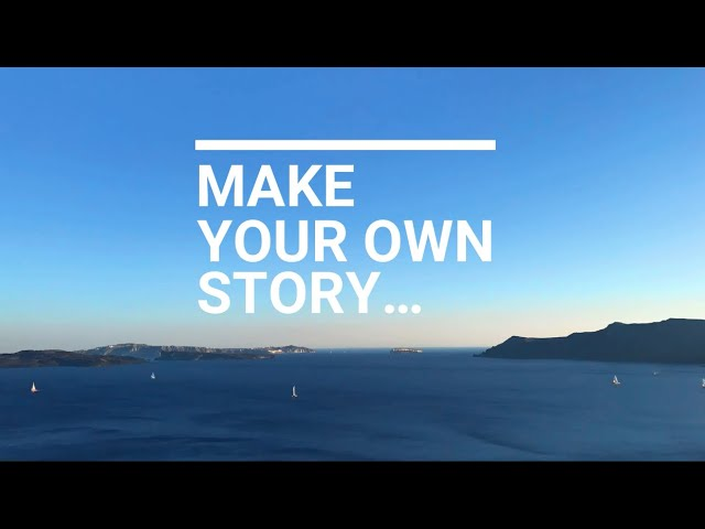MAKE YOUR OWN STORY / TRAVEL SHOWREEL