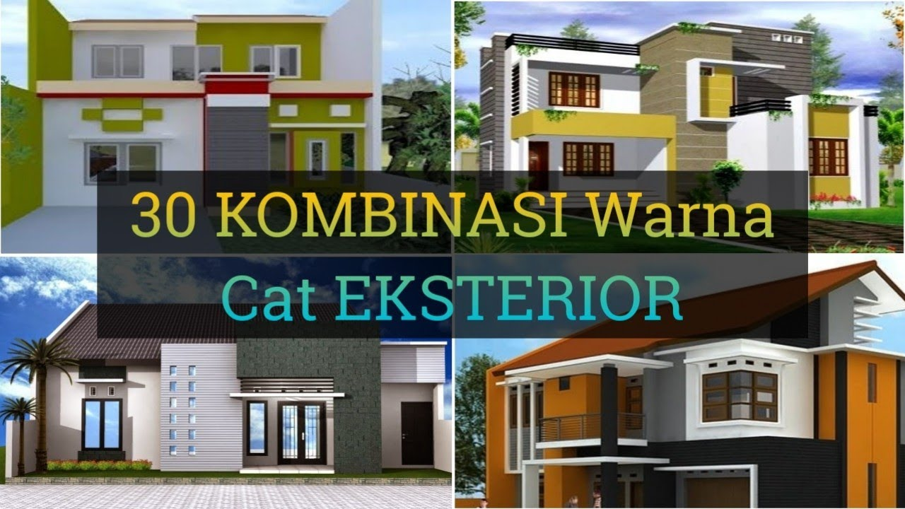 30 Kombinasi Warna Cat Eksterior Luar Rumah Yang Bagus Part 1 Youtube Warna cat eksterior rumah
