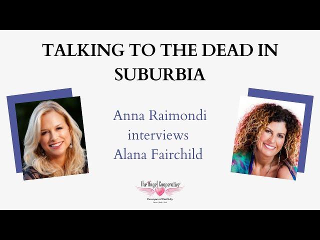 Anna Raimondi interviews Alana Fairchild