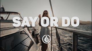AIRMOW - Say Or Do (Ft. Riell) [Lyrics Video]