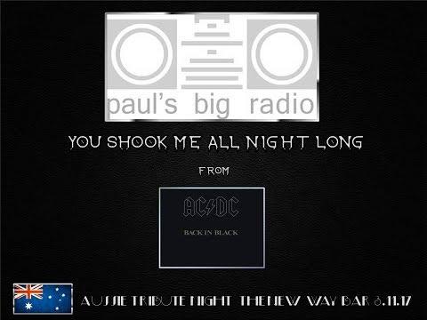 "Paul's Big Radio: ""You Shook Me"" Aussie Tribute Night New Way Bar 3.11.17"