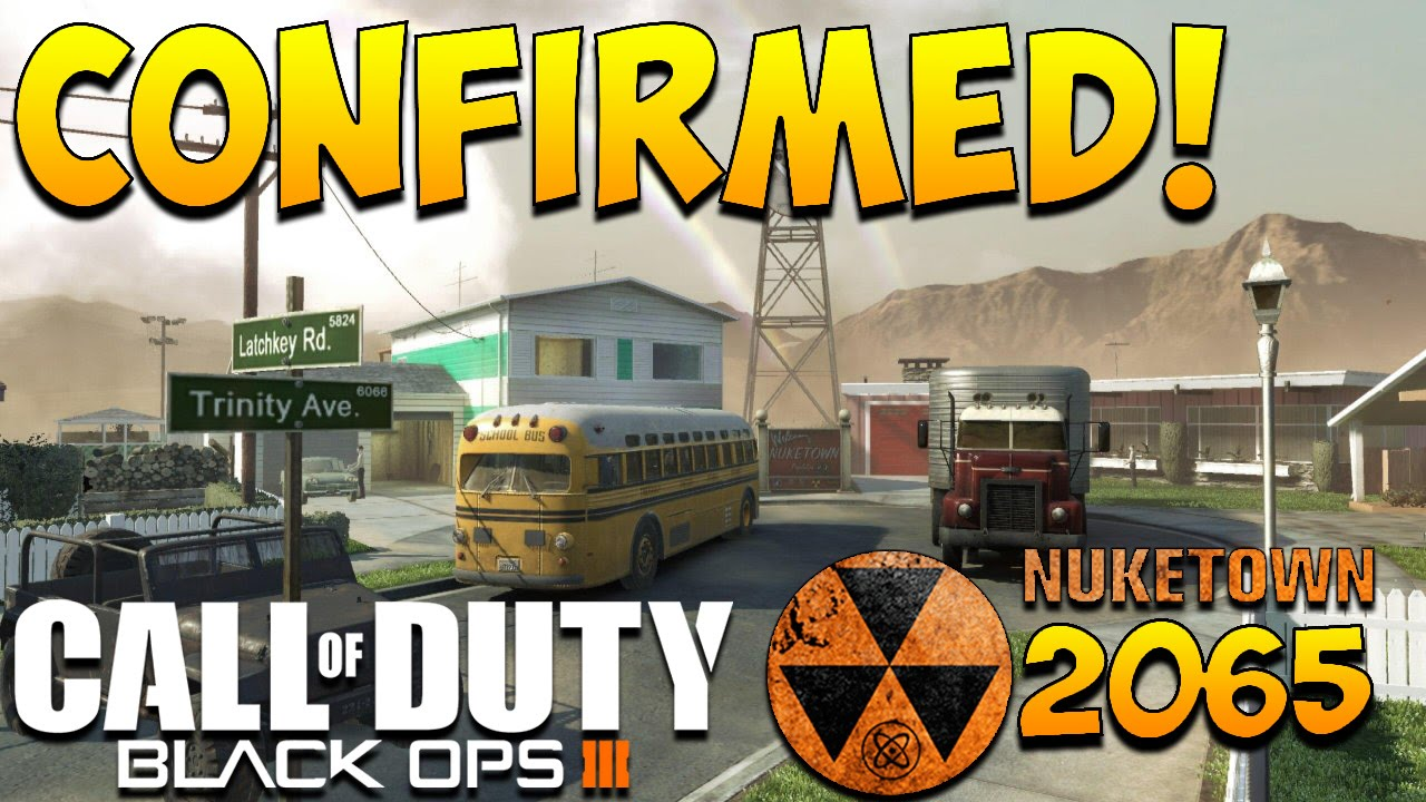 "Black Ops 3: ""NUKETOWN 2065 CONFIRMED!"" BO3 Nuketown Coming to Black Ops 3!  ""BO3 Nuketown 2065"" - YouTube"
