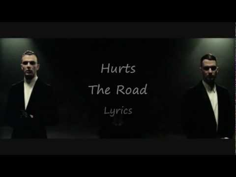 Hurts - The Road (Lyric Video)