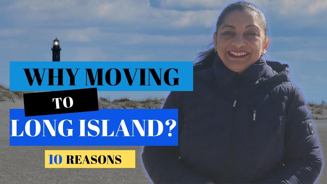 10 Reasons Why To Move To Long Island NY