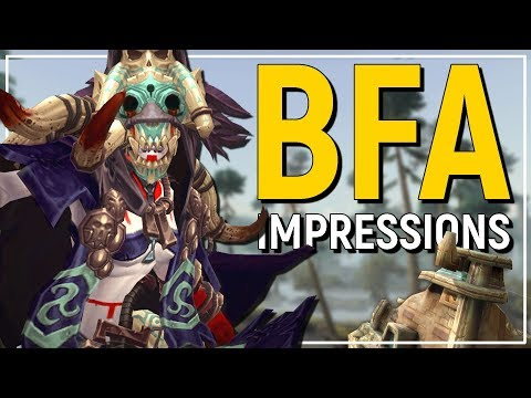 ...Stronger Than Legion!? Battle for Azeroth Gameplay Impressions - World of Warcraft