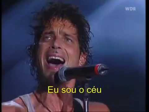 I am the Highway - Live - Tradução Português - Audioslave - Legenda - Chris Cornell