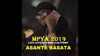 LAVALAVA FT. DIAMOND PLATNUMZ &  RAYVANNY - ASANTE BASATA (NEW HIT RECORDING 2019)