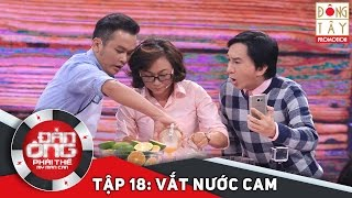 dan ong phai the  tap 18 vong 1 vat nuoc cam
