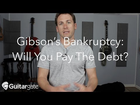 Gibson's Bankruptcy - Will You Pay The Debt? Mp3