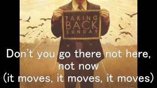 Taking Back Sunday- Liar (It takes one to know one) Lyrics