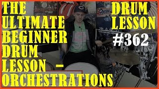 The Ultimate Beginner Drum Lesson- Simple Grooves, Sounding Great. - Drum Lesson #362