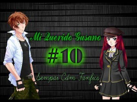 MI QUERIDO GUSANO (KENTIN X YUKY) CAPITULO 10 | GUSANO INSOLENTE