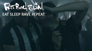 Repeat youtube video Fatboy Slim, Riva Starr & Beardyman - Eat Sleep Rave Repeat (Calvin Harris Remix) [Official Video]