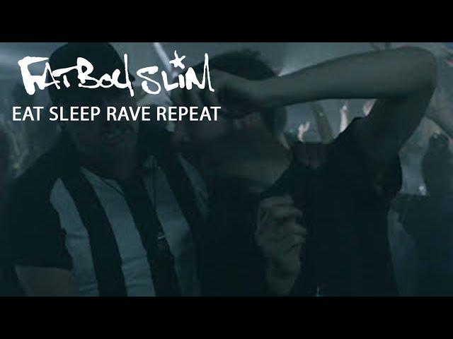 Fatboy Slim, Riva Starr & Beardyman - Eat Sleep Rave Repeat (Calvin Harris Remix) [Official Video]
