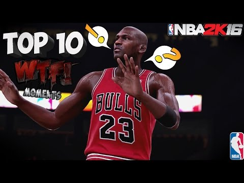 NBA 2K16 - TOP 10 WTF Moments (Of The Week)