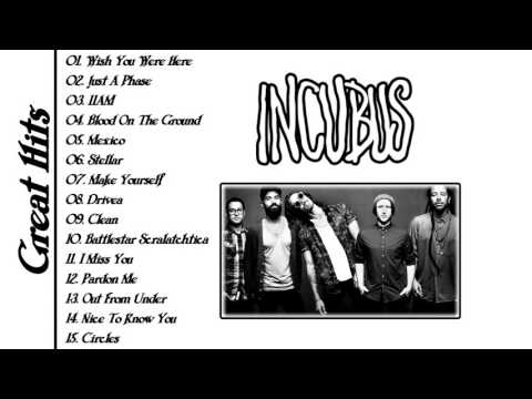 Incubus Greatest Hits Full Album 2016 ♫♫♫ Best Of Incubus