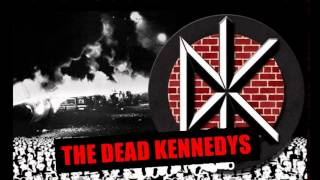 THE DEAD KENNEDYS Nazi Punks Fuck Off!