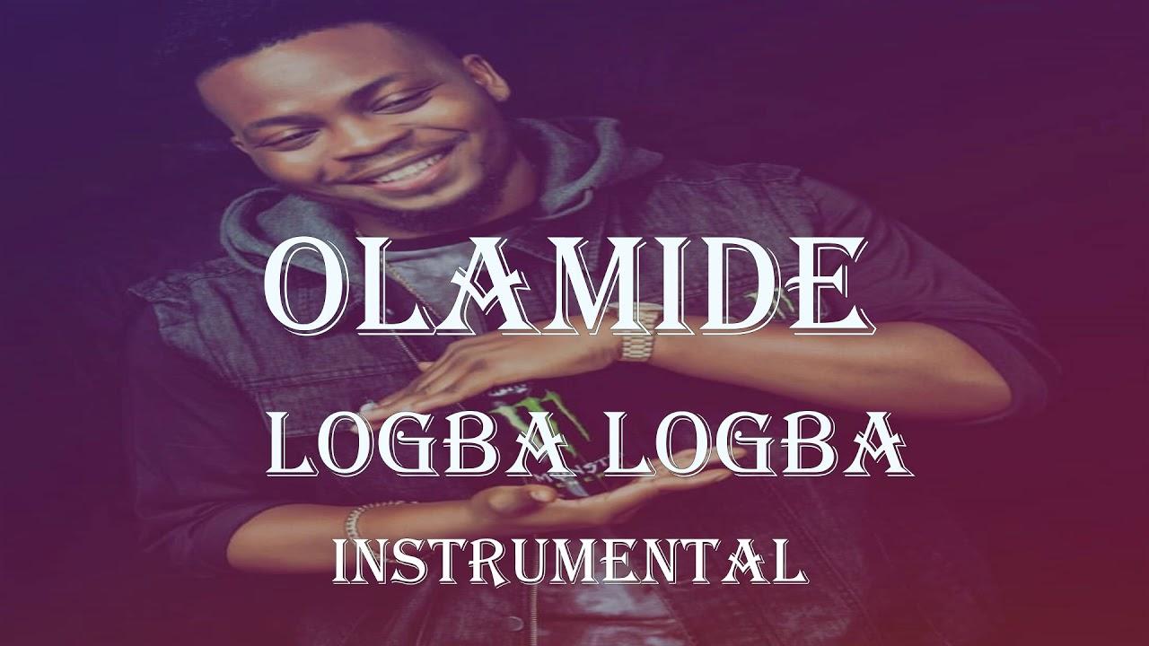 Download Olamide Logba Logba Instrumental | Afrobeat Instrumental 2018