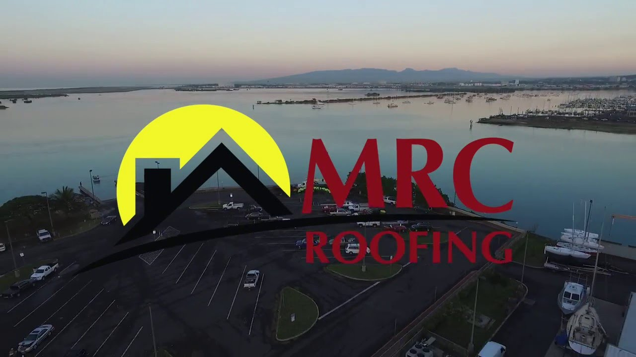 Mrc Quality Roofing Contractor Oahu Hawaii