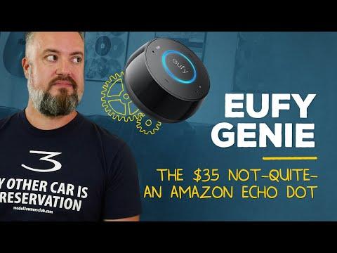 Eufy Genie Review: It's a $35 Echo Dot ... mostly