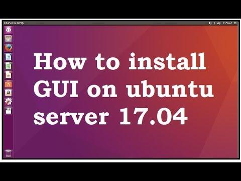 install GUI on Ubuntu server 17 04