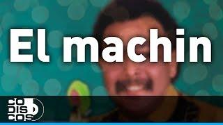 El Machin, Juan Piña  - Audio