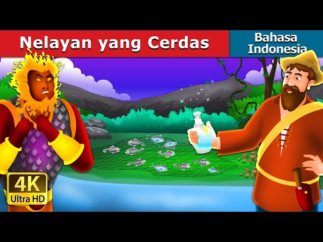 Nelayan yang Cerdas | Dongeng anak | Dongeng Bahasa Indonesia