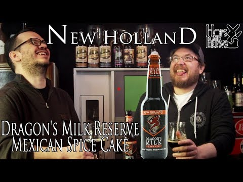 New Holland - Dragon's Milk Reserve: Mexican Spice Cake BEER REVIEW