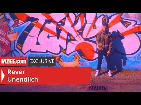 Rever – Unendlich (MZEE.com Exclusive Video)