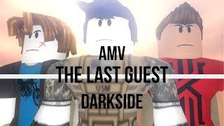 ROBLOX THE LAST GUEST (AMV) - DARKSIDE (ALAN WALKER)