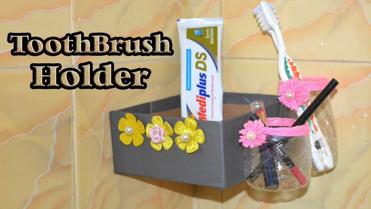 Diy Life Hacks How To Make A Toothbrush Holder For Bathroom Easy Toilet Decoration Idea Youtube