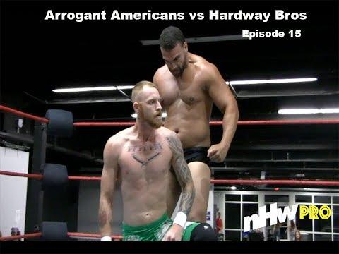 Arrogant Americans v Hardway Bros | NHW Pro episode 15