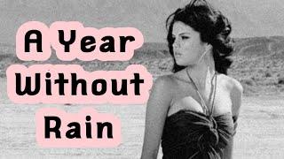 Selena Gomez - A Year Without Rain / مترجمة