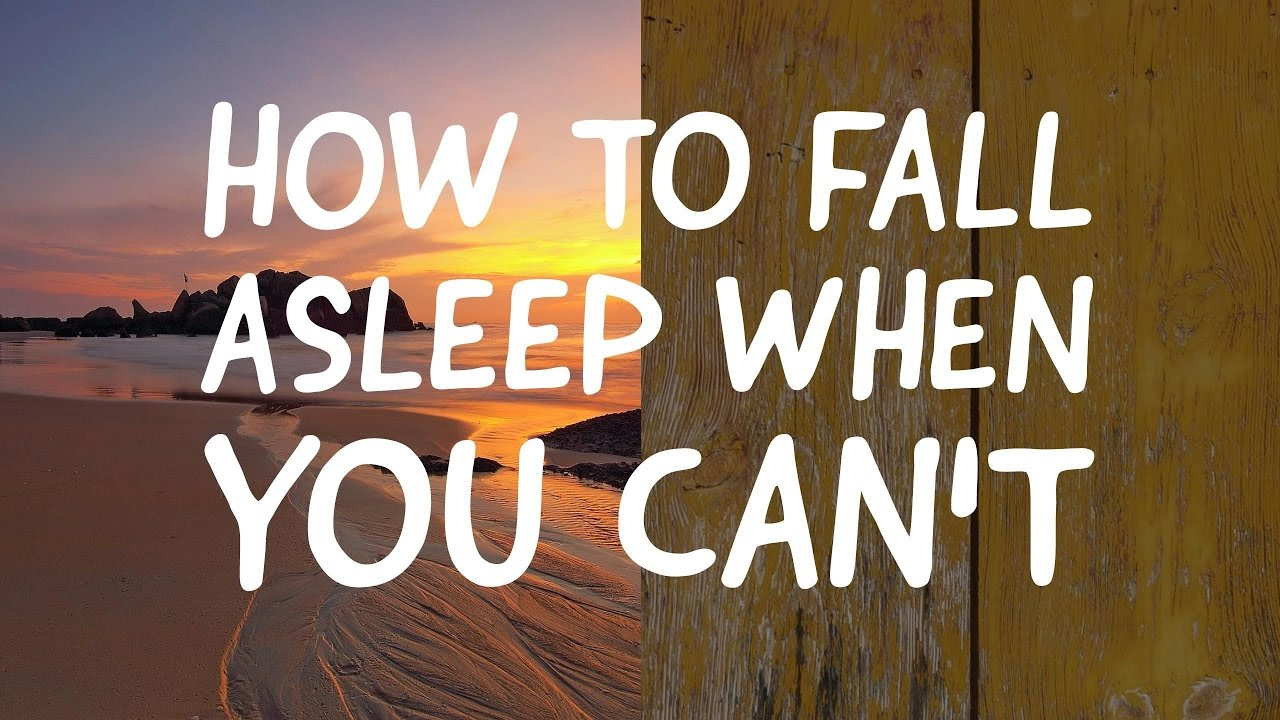 how to make you fall asleep
