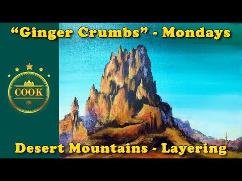 Desert Mountains - An Exercise in Layering - Beginner Acrylic Painting Tutorial  with Ginger Cook