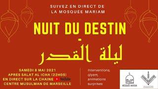 Live : Laylat Al-Qadr 27ème nuit ramadan 2021, samedi 08 mai à 22H - Mosquée MARIAM Marseille