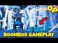 NEW OP BOOMBOX GAMEPLAY IN FORTNITE