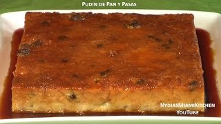 Pudin De Pan Y Pasas - Raisin Bread Pudin