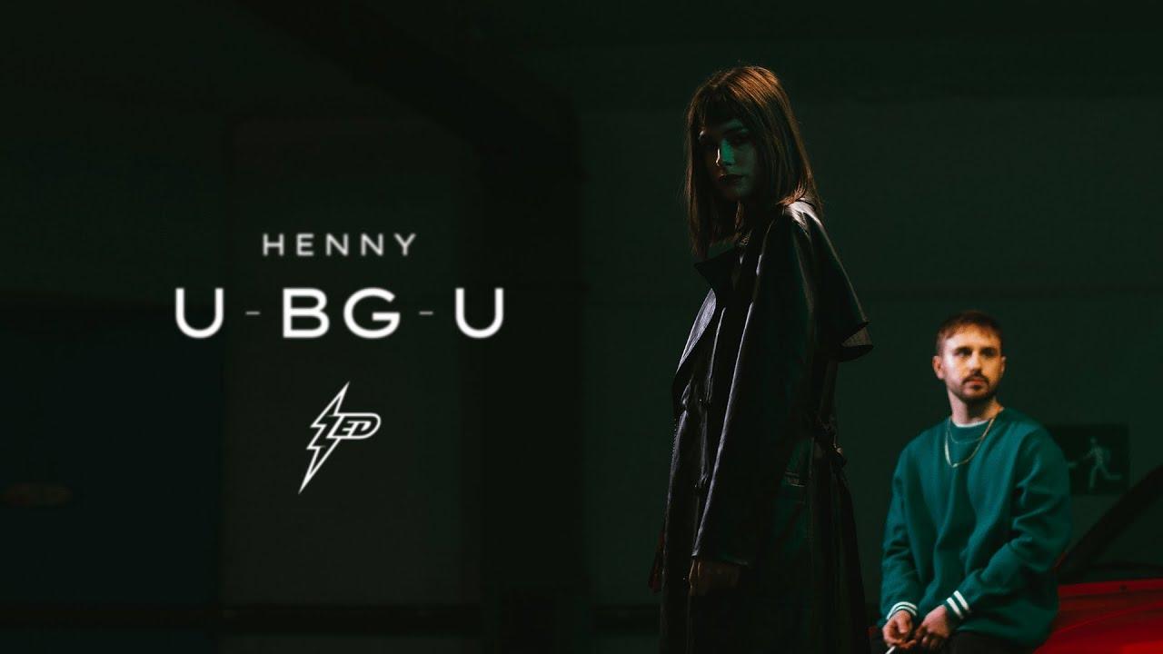 Download Henny - U BG-U (Official Video)