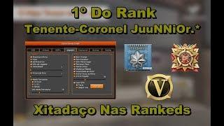 1º Do Rank Tenente-Coronel JuuNNiOr.* Xitadaço Nas Rankeds, Reportado!