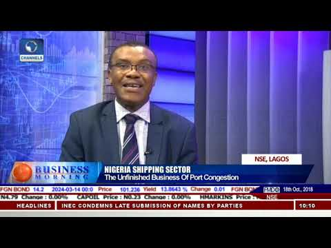 Nigeria Shipping Sector Congestion, Charges & Reforms In Focus |Business Morning|
