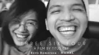 "Rovs Romerosa - ""MAHAL"" (THREE SIX FOUR OST)"