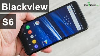 Blackview S6 - 5.7 дюйма 18:9 и батареей на 4180 мАч за $100