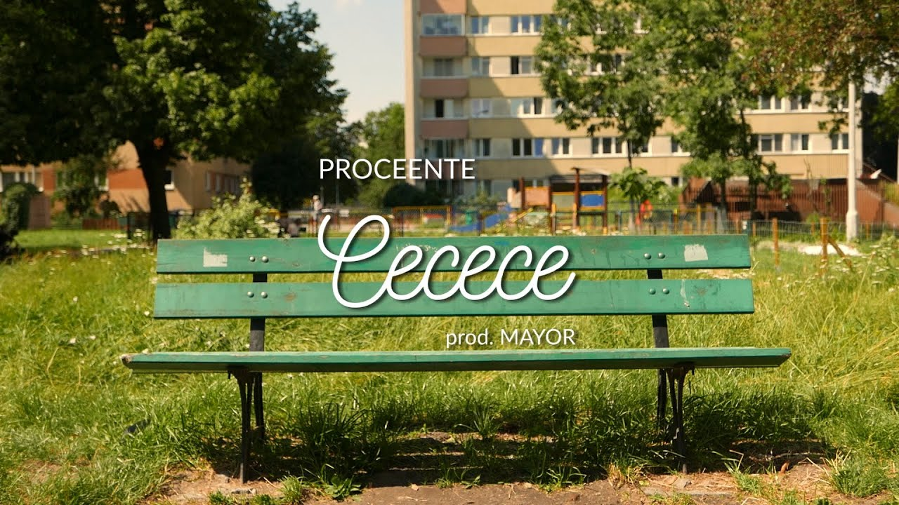 Proceente - Cecece (prod. Mayor)